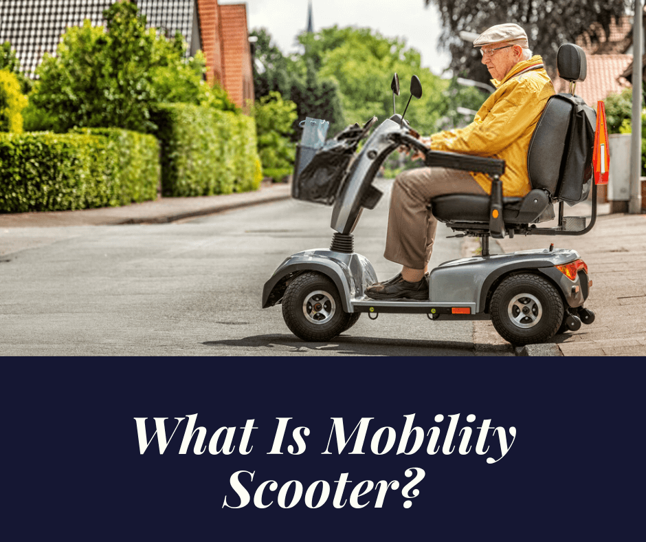What is mobility Scooter?