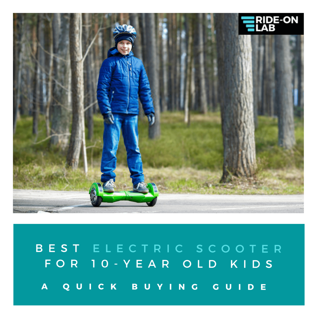 best electric scooter for 10 year old kids