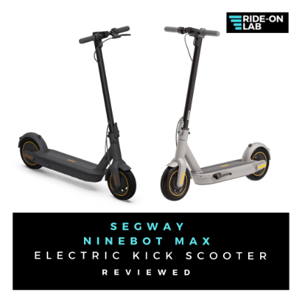 Segway-Ninebot-MAX-Electric-Kick-Scooter-Review