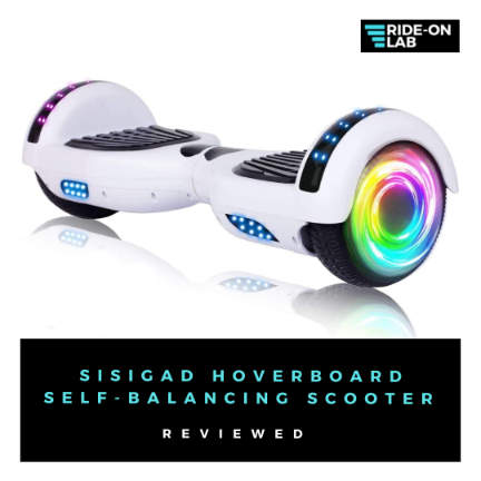 Sisigad-Hoverboard-Self-Balancing-Scooter-Review