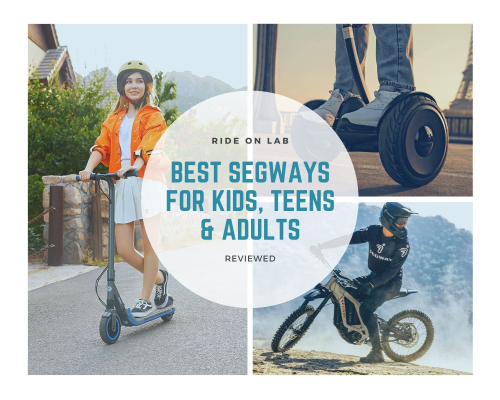 best segways for kids, teens and adults